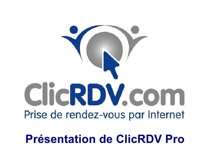 Présentation de ClicRDV Pro