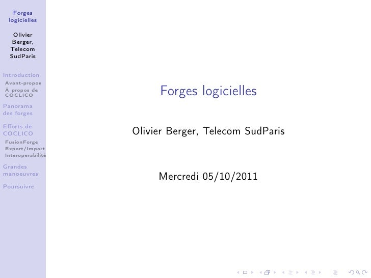 Forges logicielles   Olivier   Berger,  Telecom  SudParisIntroductionAvant-proposÀ propos deCOCLICO                 Forges...
