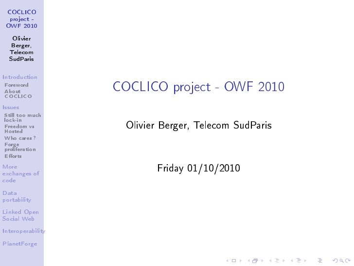 COCLICO   project -  OWF 2010      Olivier    Berger,   Telecom   SudParis                        COCLICO project - OWF 20...