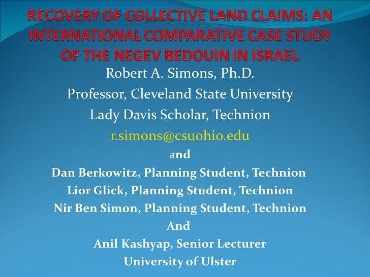 Robert A. Simons, Ph.D.  Professor, Cleveland State University     Lady Davis Scholar, Technion         r.simons@csuohio.e...