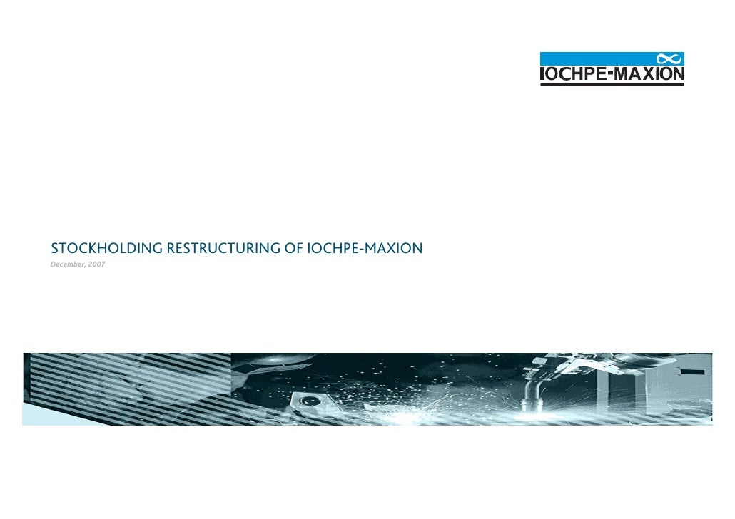 STOCKHOLDING RESTRUCTURING OF IOCHPE-MAXION December, 2007