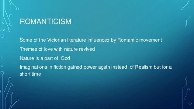 Can someone do my essay the literature of romanticism versus the victorian