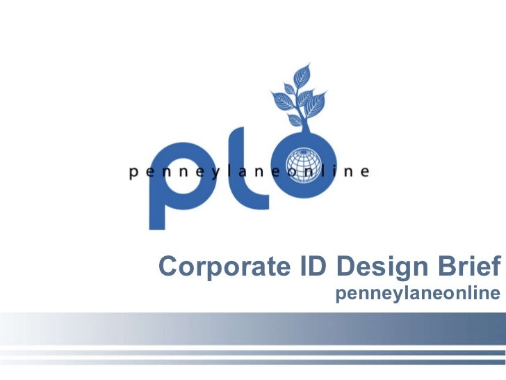 Corporate ID Design Brief penneylaneonline