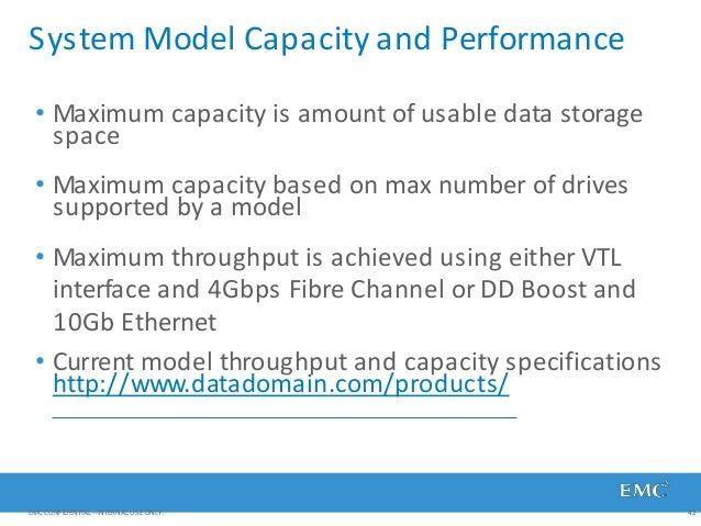 System Model Capacity and Performance • Maximum capacity is amount of usable data storage space • Maximum capacity based o...