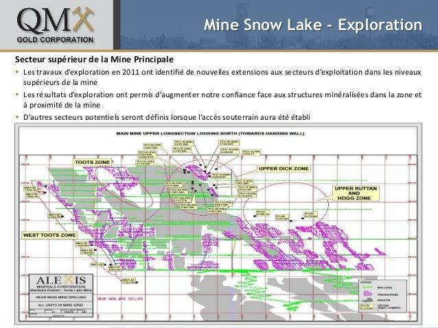 Mine Snow Lake - ExplorationSecteur supérieur de la Mine Principale Les travaux d'exploration en 2011 ont identifié de no...