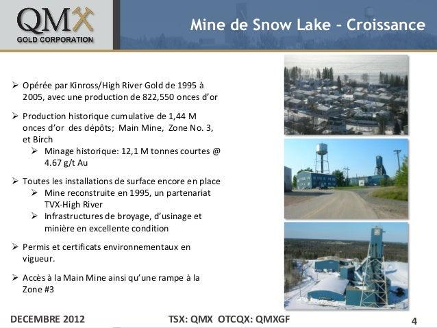 Mine de Snow Lake – Croissance• Click to edit Master text styles Opérée par Kinross/High River Gold de 1995 à    – Second...