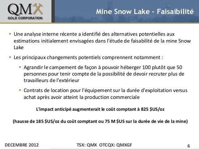 Mine Snow Lake – Faisaibilité• Click to edit Master text styles    Une analyse interne récente a identifié des alternativ...