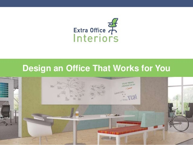 Design an office that works for you for Office design works