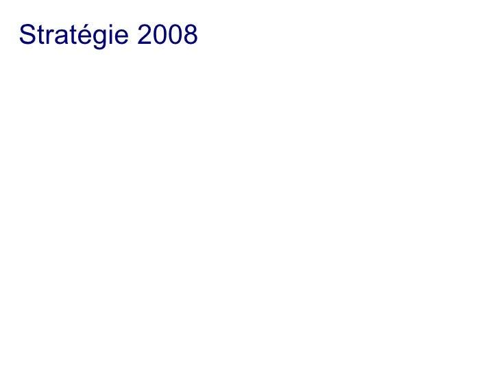 Stratégie 2008
