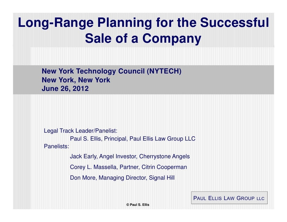 Long-Range Planning for the Successful         Sale of a Company   New York Technology Council (NYTECH)   New York, New Yo...