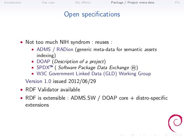 Intoduction          Use case      My efforts    Package / Project meta-data   Fin                                Open spec...