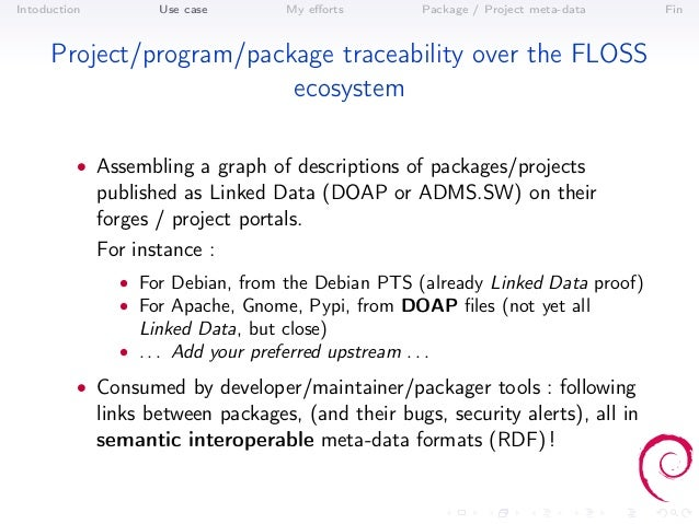 Intoduction          Use case         My efforts         Package / Project meta-data   Fin     Project/program/package trac...