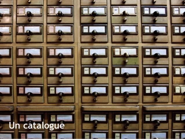 Un catalogue