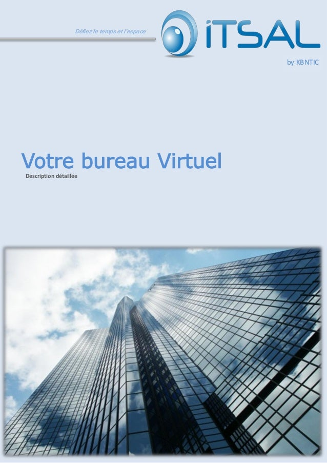 1 Défiez le temps et l'espace Votre bureau Virtuel Description détaillée by KBNTIC