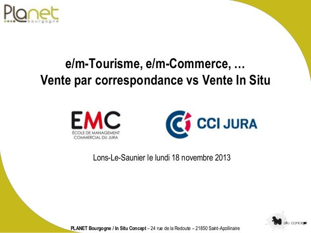 e m tourisme e m commerce vente par correspondance vs vente in situ. Black Bedroom Furniture Sets. Home Design Ideas