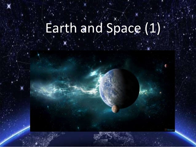 Earth and Space (1)