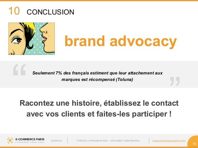 """10  brand advocacy  marques est récompensé (Toluna) """"  Seulement 7% des français estiment que leur attachement aux  E-COMM..."""