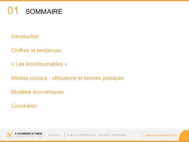 01  Introduction  Chiffres et tendances  « Les incontournables »  Médias sociaux : utilisations et bonnes pratiques  Modèl...