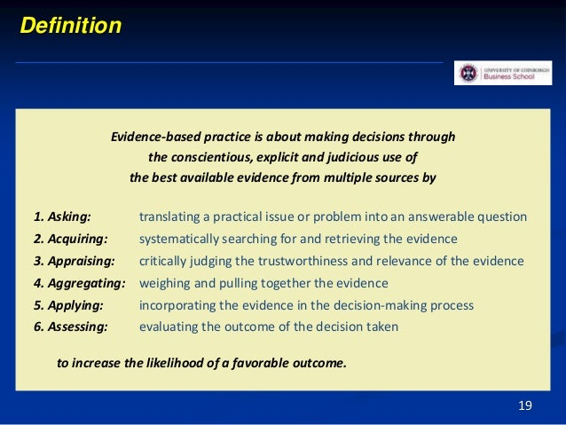 Evidence-based practice is about making decisions through the conscientious, explicit and judicious use of the best availa...