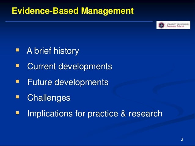  A brief history  Current developments  Future developments  Challenges  Implications for practice & research 2 Evide...