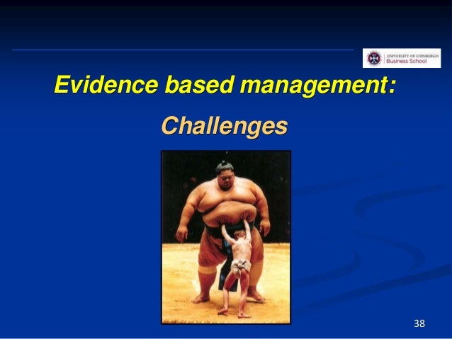 In general incentives to do non-EBP and punishment (or no incentives) for doing EBP 39 Challenges (same for practitioners ...