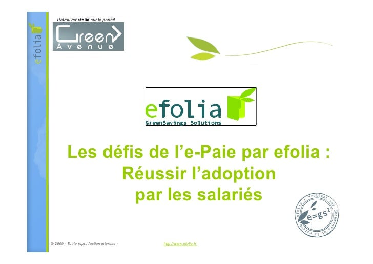 Retrouver efolia sur le portail              Les défis de l'e-Paie par efolia :                Réussir l'adoption         ...