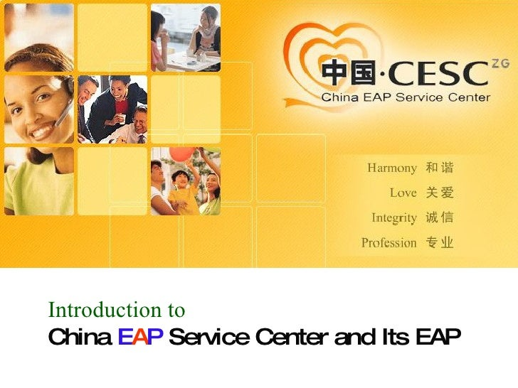 Introduction to   China  E A P  Service Center and Its EAP