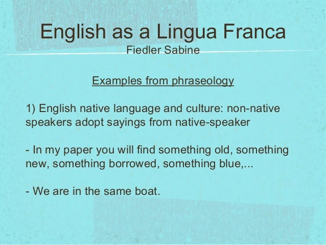 Characteristics Of Eng As International Language