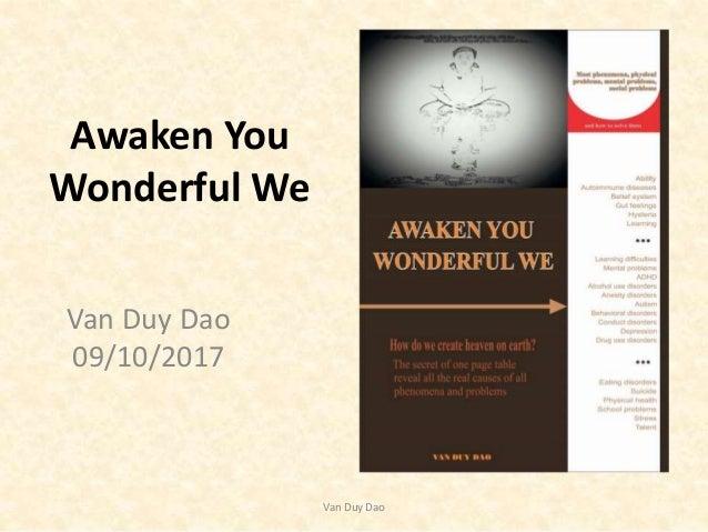 Awaken You Wonderful We Van Duy Dao 09/10/2017 Van Duy Dao