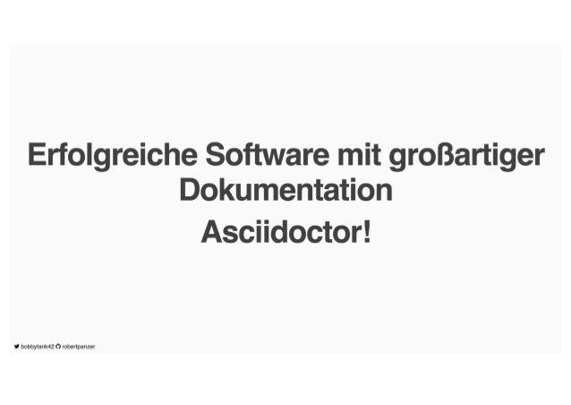 Presentation Erfolgreiche Software mit großartiger Dokumentation - Asciidoctor