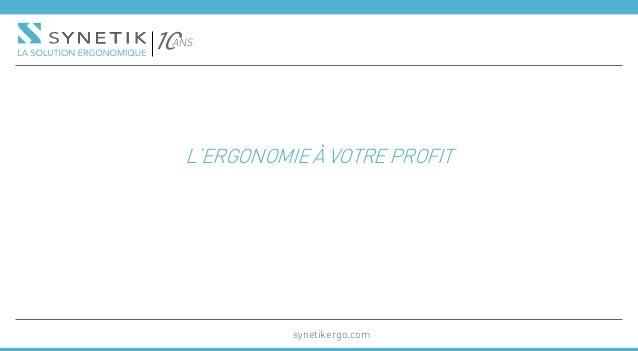 L'ergonomie à votre profit synetikergo.com