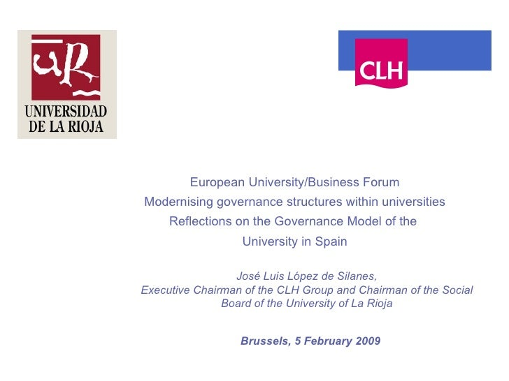 European University/Business Forum Modernising governance structures within universities Reflections on the Governance Mod...