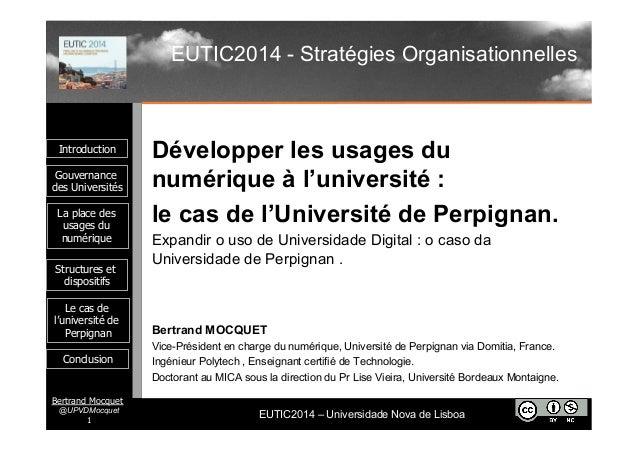 Introduction  Gouvernance  des Universités  EUTIC2014 – Universidade Nova de Lisboa  La place des  usages du  numérique  S...