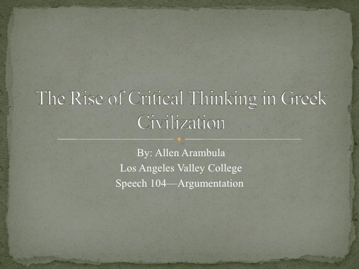 By: Allen Arambula Los Angeles Valley College Speech 104—Argumentation