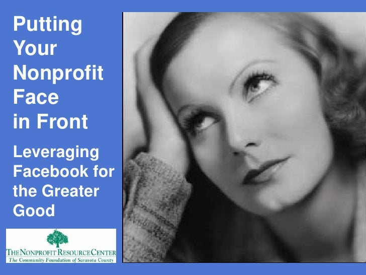 Facebook: Putting Your Nonprofit Face in Front