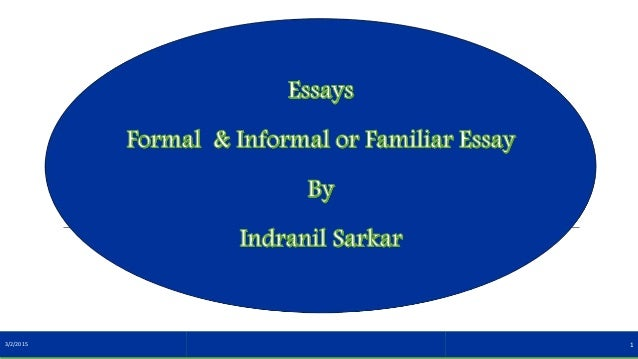 essays on formal and informal education Formal and informal essay formal america american behavior business childhood communication computer crime culture discrimination economics education.