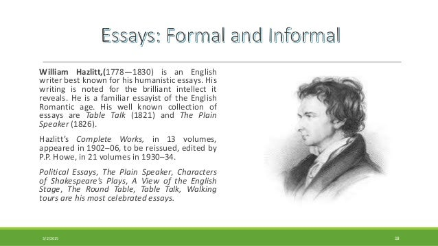 formal essay and informal familiar essay william hazlitt