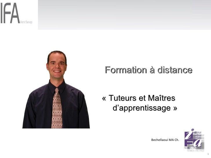 Formation à distance «Tuteurs et Maîtres  d'apprentissage» Bechellaoui MA Ch.