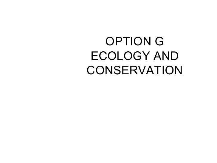 OPTION G ECOLOGY AND CONSERVATION G1 Community ecology