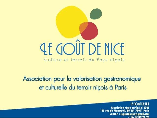 Association pour la valorisation gastronomique  le goût de nice  Association régie par la Loi 1901