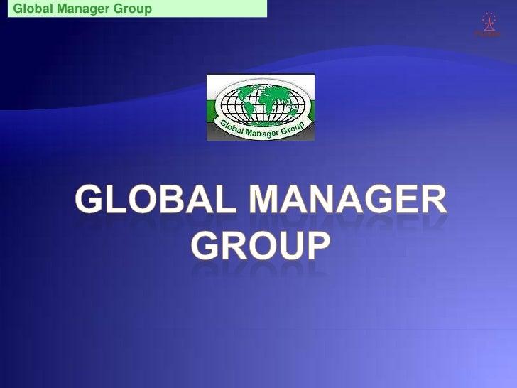 Global Manager Group                        Punyam