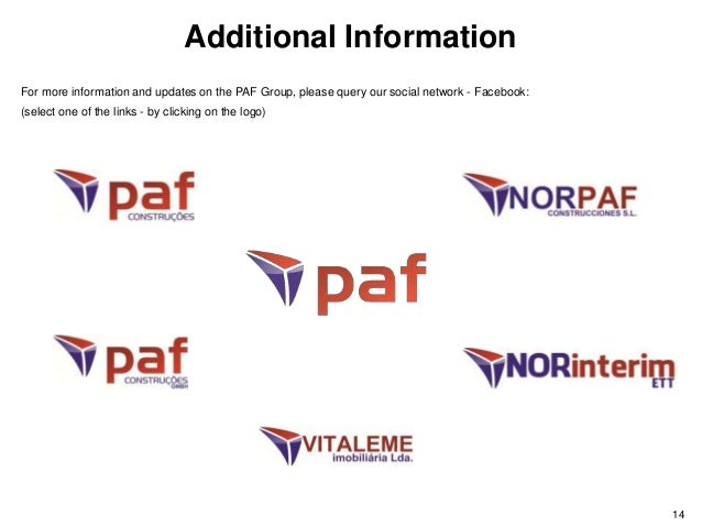 For more information and updates on the PAF Group, please query our social network - Facebook: (select one of the links - ...