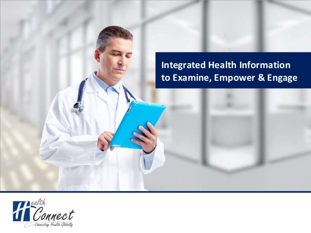 Integrated Health Information to Examine, Empower & Engage