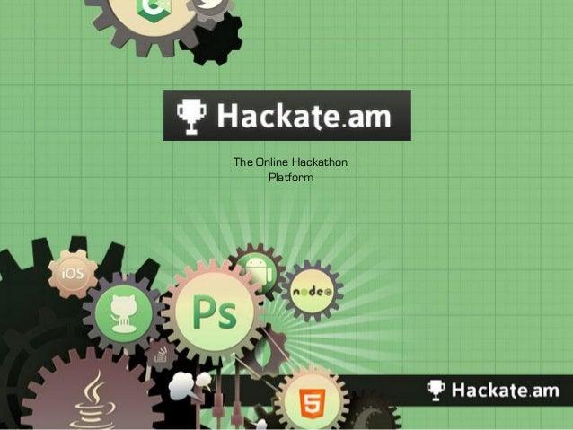 The Online Hackathon      Platform