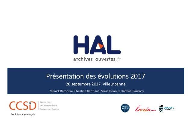 Présentationdesévolutions2017 20septembre2017,Villeurbanne YannickBarborini,ChristineBerthaud,SarahDenoux,Raph...