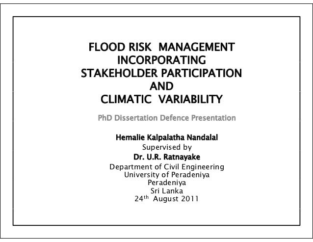 FLOOD RISK MANAGEMENT      INCORPORATINGSTAKEHOLDER PARTICIPATION           AND   CLIMATIC VARIABILITY  PhD Dissertation D...
