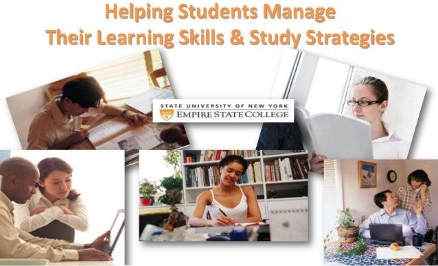 Helping Students ManageTheir Learning Skills & Study Strategies