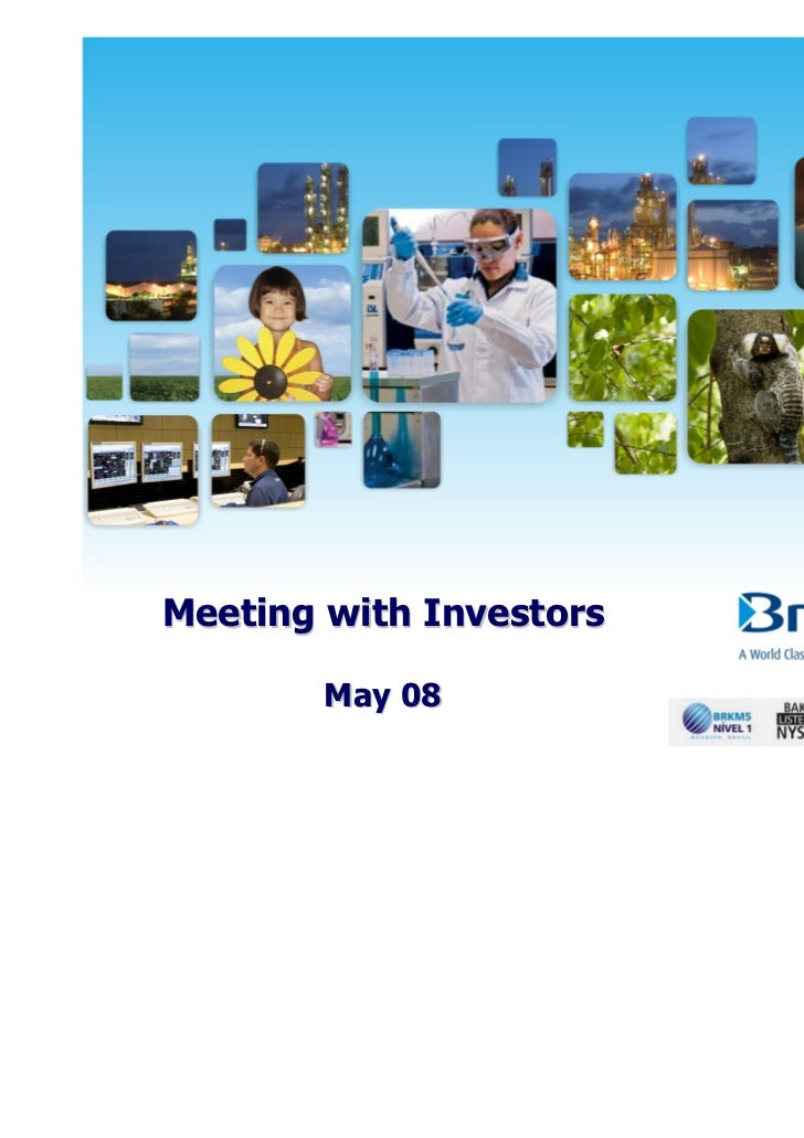 Meeting with Investors        May 08