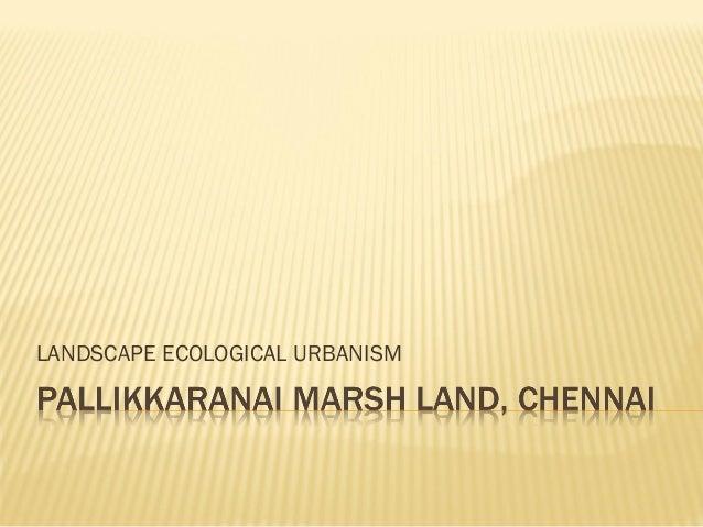 LANDSCAPE ECOLOGICAL URBANISM