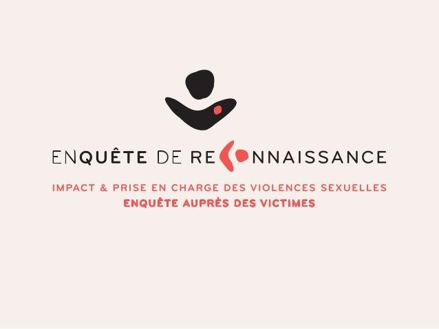 IMPACT DES VIOLENCES SEXUELLES DE L'ENFANCE À L'ÂGE ADULTE LES RÉSULTATS DE L'ENQUÊTE - MARS 2015 LAURE SALMONA - CHARGÉE ...
